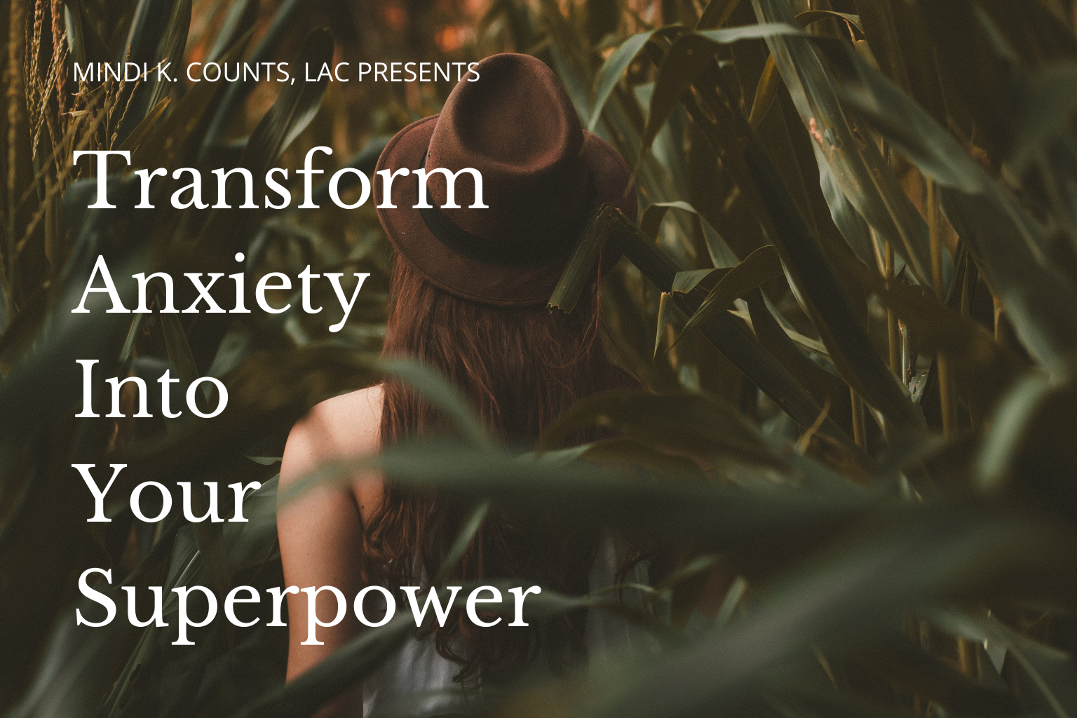 Transform Anxiety Into Your Superpower
